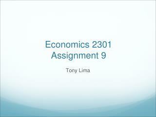 Economics 2301 Assignment 9