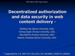 Decentralized authorization and data security in web content delivery  *