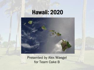 Hawaii: 2020