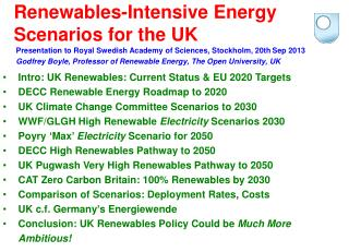 Renewables-Intensive Energy Scenarios for the UK