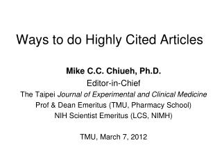 Ways to do Highly Cited Articles