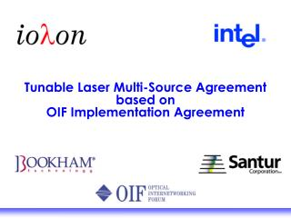 Tunable Laser Multi-Source Agreement based on OIF Implementation Agreement