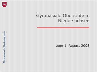 Gymnasiale Oberstufe in  Niedersachsen