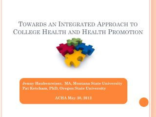 Towards an Integrated Approach to College Health and Health Promotion