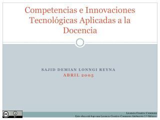 Competencias e Innovaciones Tecnológicas Aplicadas a la Docencia