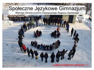 Społeczne Językowe Gimnazjum Wolnego Stowarzyszenia Edukacyjnego Regionu Opolskiego