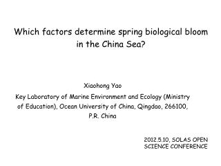 Which factors determine spring biological bloom in the China Sea?