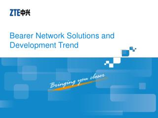 Bearer Network Solutions and Development Trend