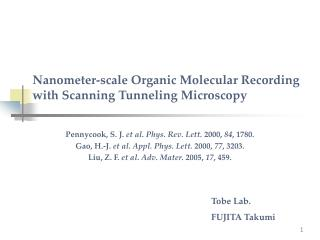Nanometer-scale Organic Molecular Recording with Scanning Tunneling Microscopy