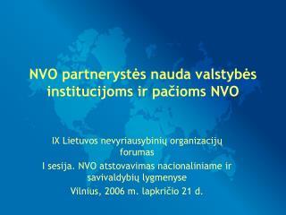 NVO partneryst ės nauda valstybės institucijoms ir pačioms NVO