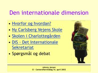 Den internationale dimension
