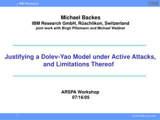 Justifying a Dolev-Yao Model under Active Attacks, and Limitations Thereof