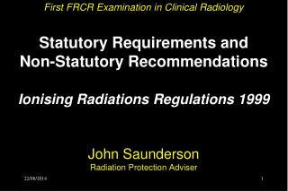 Relevant Radiation Legislation