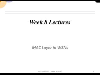 Week 8 Lectures