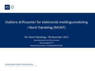 Etablere driftssenter for elektronisk meldingsutveksling   i Nord-Trøndelag (MUNT)
