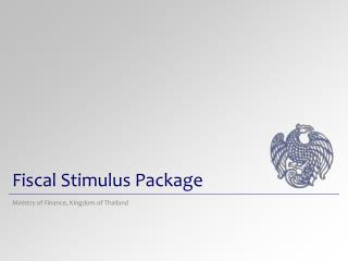 Fiscal Stimulus Package