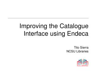 Improving the Catalogue Interface using Endeca