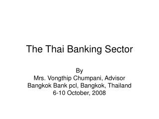 The Thai Banking Sector