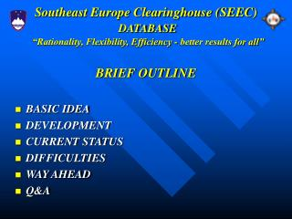 Southeast Europe Clearinghouse (SEEC) DATABASE