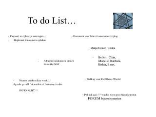 To do List…