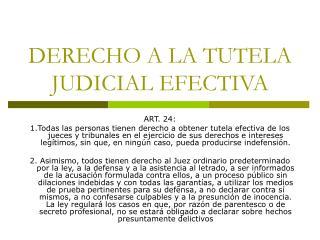 DERECHO A LA TUTELA JUDICIAL EFECTIVA