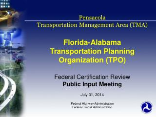 Pensacola Transportation Management Area (TMA) Florida-Alabama