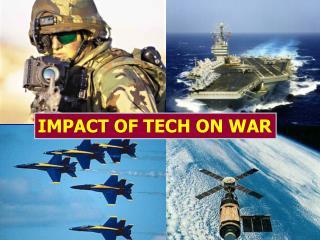 IMPACT OF TECH ON WAR
