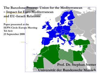 Prof. Dr. Stephan Stetter Universität der Bundeswehr Munich
