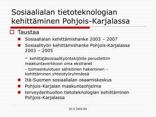 Sosiaalialan tietoteknologian kehittäminen Pohjois-Karjalassa