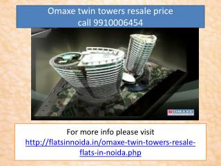 omaxe twin towers resale noida 9910006454