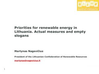 Priorities for renewable energy in Lithuania. Actual measures and empty slogans
