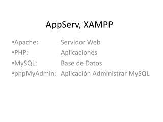 AppServ, XAMPP