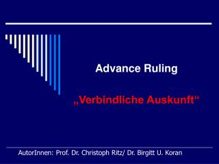 AutorInnen: Prof. Dr. Christoph Ritz/ Dr. Birgitt U. Koran