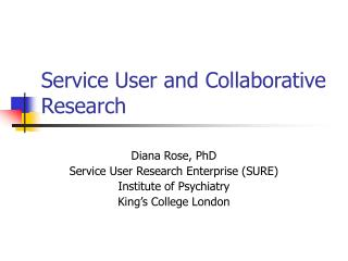 Service User and Collaborative Research