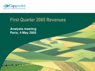 First Quarter 2005 Revenues
