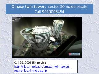 omaxe twin towers resale price 9910006454
