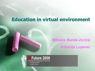 Education in virtual environment