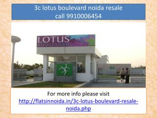 3c lotus boulevard resale price 9910006454