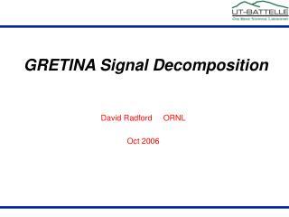 David Radford     ORNL Oct 2006