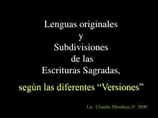 """Lenguas originales y  Subdivisiones  de las  Escrituras Sagradas, según las diferentes """"Versiones"""""""