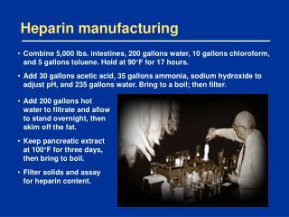 Heparin manufacturing