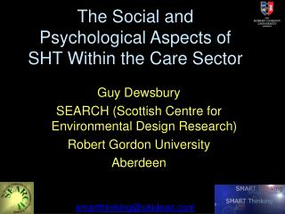 The Social and Psychological Aspects of SHT Within the Care Sector