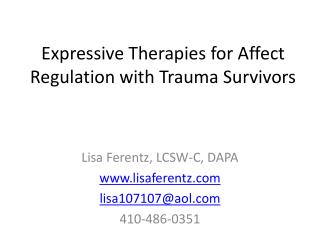 Expressive Therapies for Affect Regulation with Trauma Survivors
