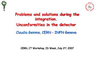 CERN, CT Workshop, ID Week, July 2 nd , 2007