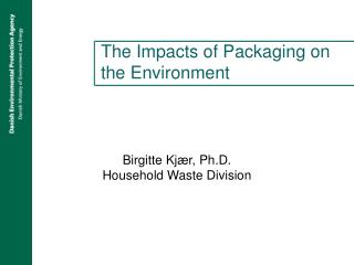 The Impacts of Packaging on the Environment