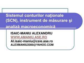 Sistemul conturilor naţionale (SCN), instrument de măsurare şi analiză macroeconomică