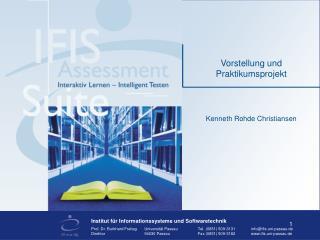 Vorstellung und Praktikumsprojekt
