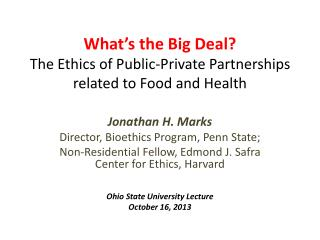 What ' s the Big Deal? The Ethics of Public-Private Partnerships related to Food and Health