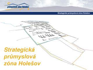 Strategická průmyslová  zóna Holešov
