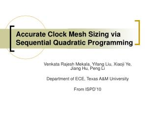 Accurate Clock Mesh Sizing via Sequential Quadratic Programming